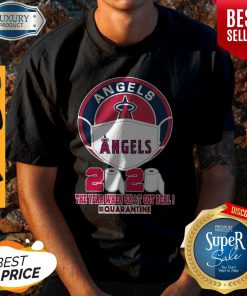 Los Angeles Angels Face Mask 2020 The Year When Shit Got Real Quarantine Shirt