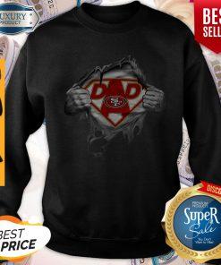 Nice Blood Inside Me Dad San Francisco 49ers Logo Sweatshirt