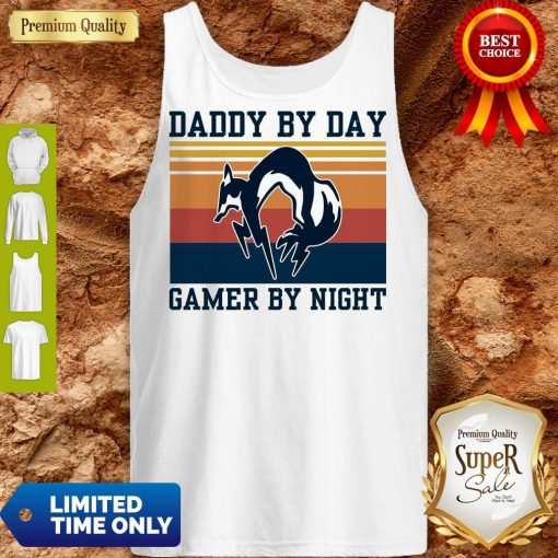 Nice Foxhound Daddy By Day Gamer By Night Vintage Tank Top