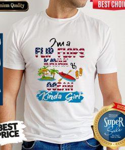 Nice I'm A Flip Flops Kayak Ocean Kinda Girl American Flag Shirt
