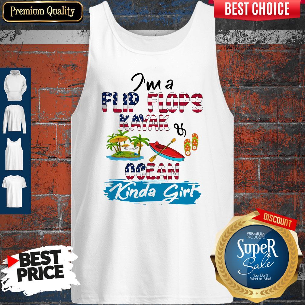 Nice I'm A Flip Flops Kayak Ocean Kinda Girl American Flag Tank Top