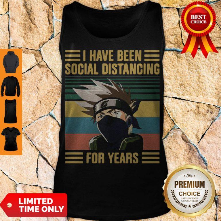 Nice Kakashi Hatake I Have Been Social Distancing For Years Vintage Tank Top