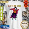 Nice Old Town Road Lil Nas X Dance Shirt