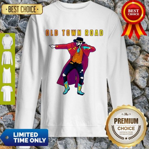 Nice Old Town Road Lil Nas X Dance Sweatshirt