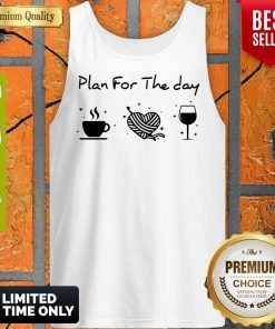 Nice Plan For The Day Coffee Heart Knitting Wine Tank Top
