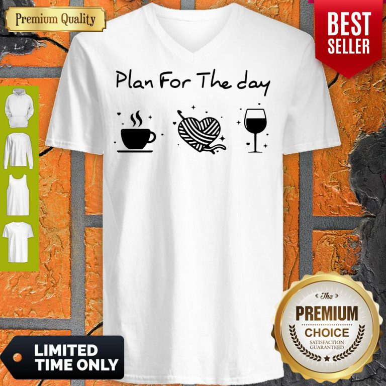 Nice Plan For The Day Coffee Heart Knitting Wine V-neck