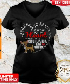 Nice The Road To My Heart Is Paved With Chihuahua Paw Prints V-neck