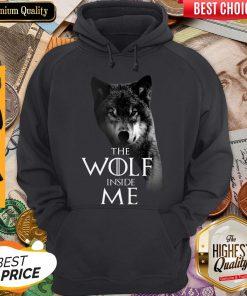Nice The Wolf Inside Me Hoodie