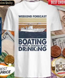 Nice Weekend Forecast Boating With A Chance Of Drinking Vintage V-neck