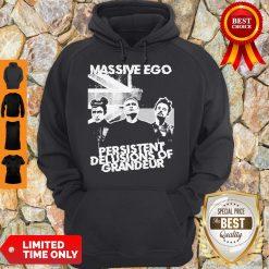 Official Massive Ego Persistent Delusions Of Grandeur Hoodie