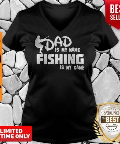 Premium Dad Is My Name Fishing Is My Game V-neck