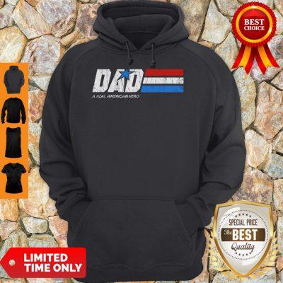 Premium Dad Real American Hero Hoodie