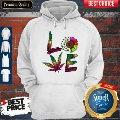 Pretty Love Sunflower And Weed Cannabis Marijuana Hoodie
