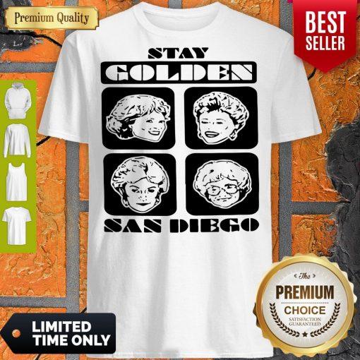 Pretty Stay Golden San Diego Shirt