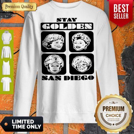 Pretty Stay Golden San Diego Sweatshirt