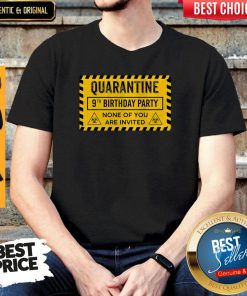 Quarantine 9th Birthday Party None Of You Are Invited Biohazard Symbol Shirt