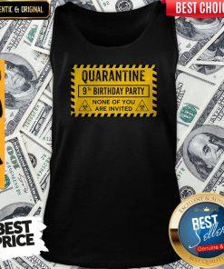 Quarantine 9th Birthday Party None Of You Are Invited Biohazard Symbol Tank Top