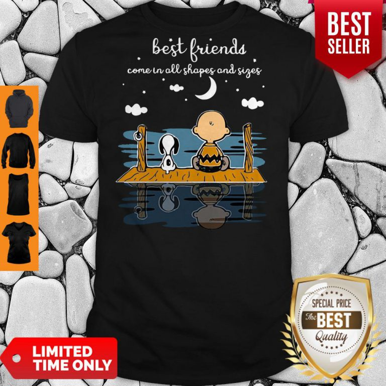 Snoopy And Peanut Best Friends Come In All Shapes And Sizes Shirt