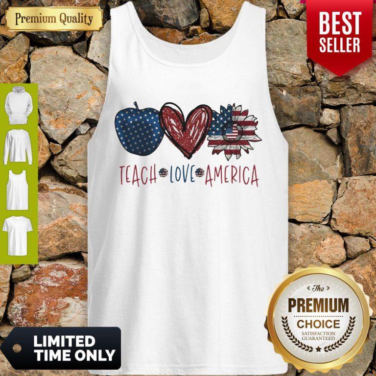Teach Love America Sunflower Cross American Flag Veteran Independence Day Tank Top