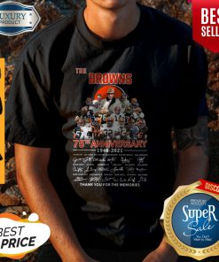 The Browns 75th Anniversary 1946 2021 Thank You For The Memories Signatures Shirt