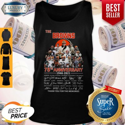 The Browns 75th Anniversary 1946 2021 Thank You For The Memories Signatures Tank Top