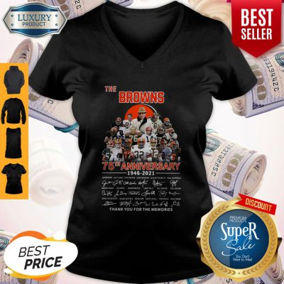 The Browns 75th Anniversary 1946 2021 Thank You For The Memories Signatures V-neck