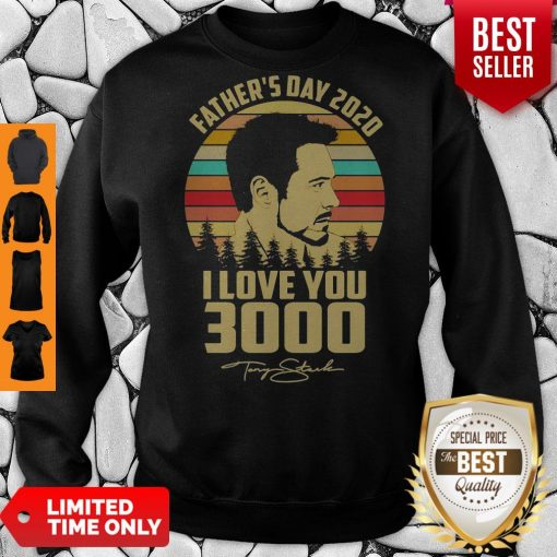 Tony Stank Father's Day 2020 I Love You 3000 Signature Vintage Sweatshirt