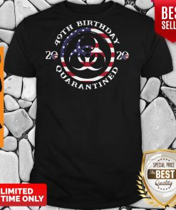 Top 49th Birthday 2020 Quarantined American Flag Shirt