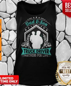 Top Dad'Son Truck Driver Partners For Life Tank Top