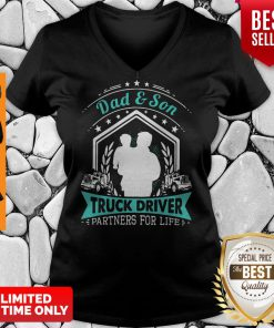 Top Dad'Son Truck Driver Partners For Life V-neck