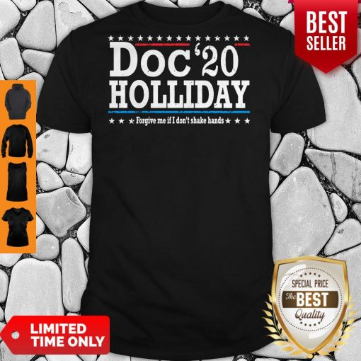 Top Doc'20 Holliday Forgive Me If I Don't Shake Hands Shirt
