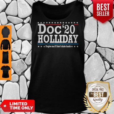 Top Doc'20 Holliday Forgive Me If I Don't Shake Hands Tank Top