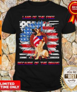 Top German Shepherd American Land Of The Free Because Of The Brave Shirt