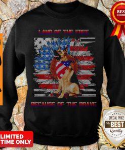 Top German Shepherd American Land Of The Free Because Of The Brave Sweatshirt