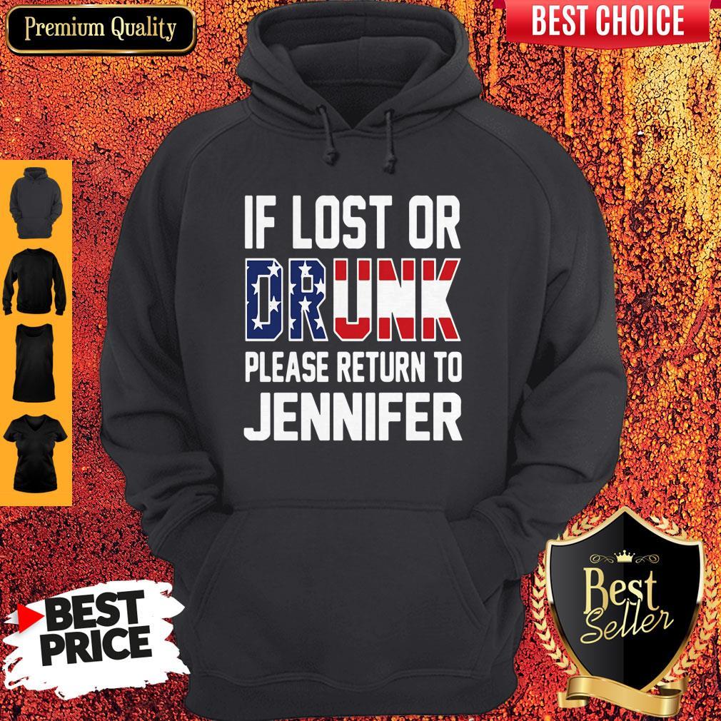 Top If Lost Or Drunk Please Return To Jennifer Hoodie