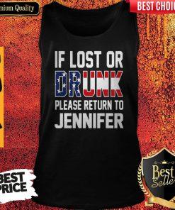 Top If Lost Or Drunk Please Return To Jennifer Tank Top