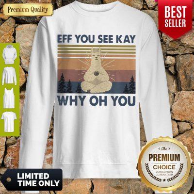 Top Sheep Yoga Eff You See Kay Why Oh You Vintage Sweatshirt