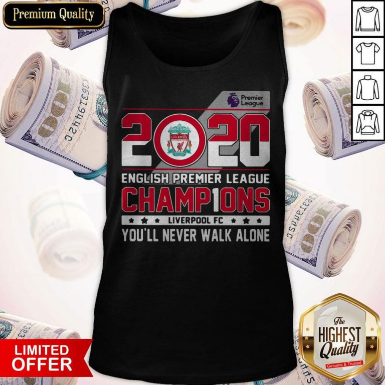 2020 English Premier League Champions Liverpool Fc You'll Never Walk Alone Tank Top
