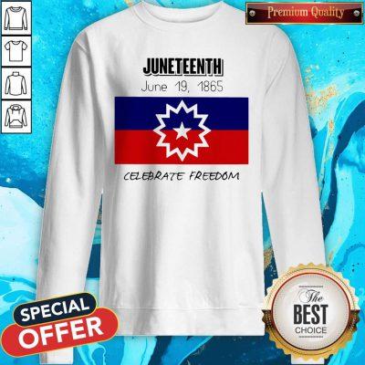 juneteenth-june-19-1865-celebrate-freedom- Sweatshirt
