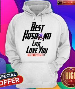 Avengers Best Husband Ever Love You Three Thousand I Do Hoodie