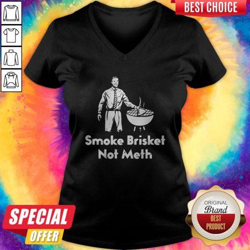 Awesome Smoke Brisket Not Meth V- neck
