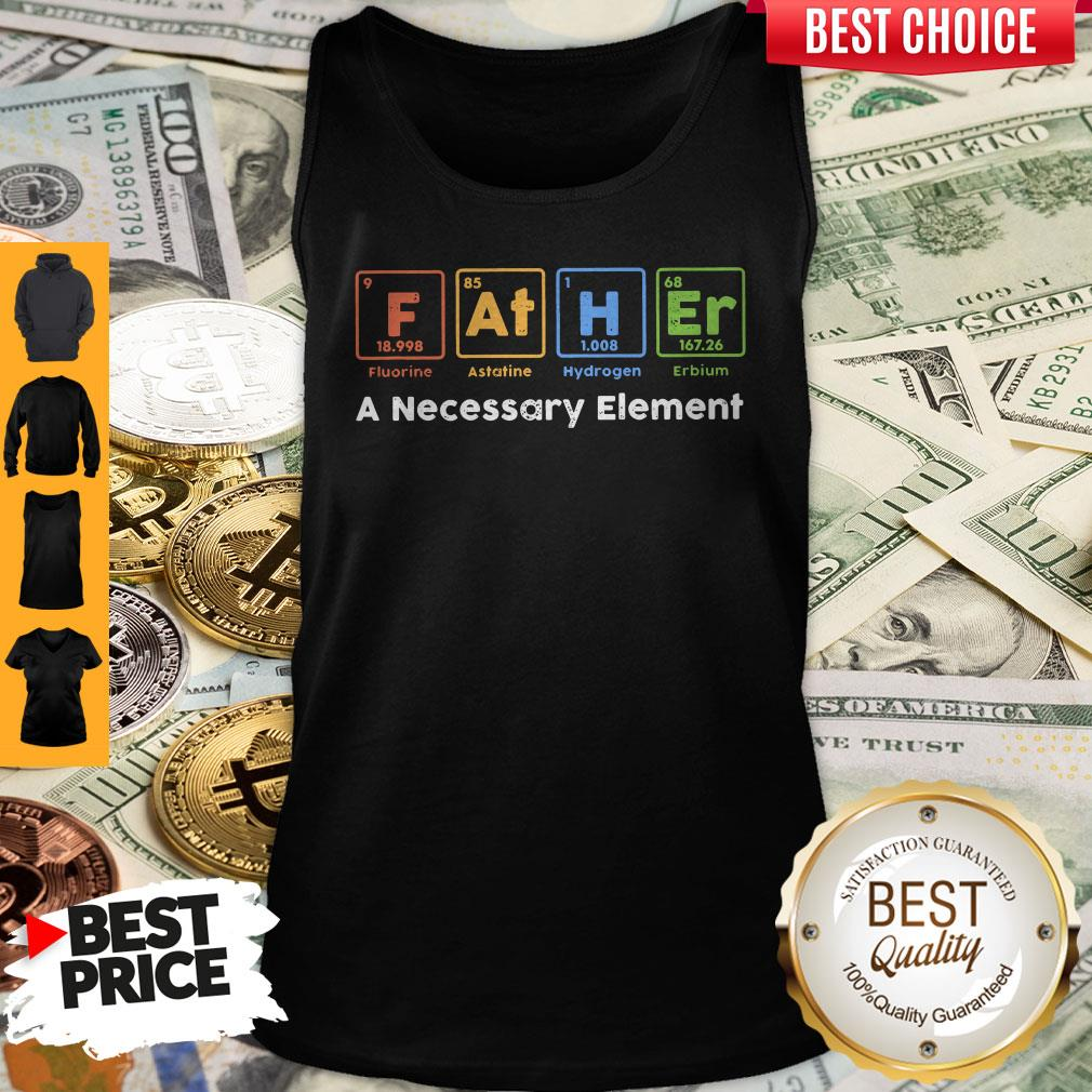 Beautiful Father A Necessary Element Tank Top