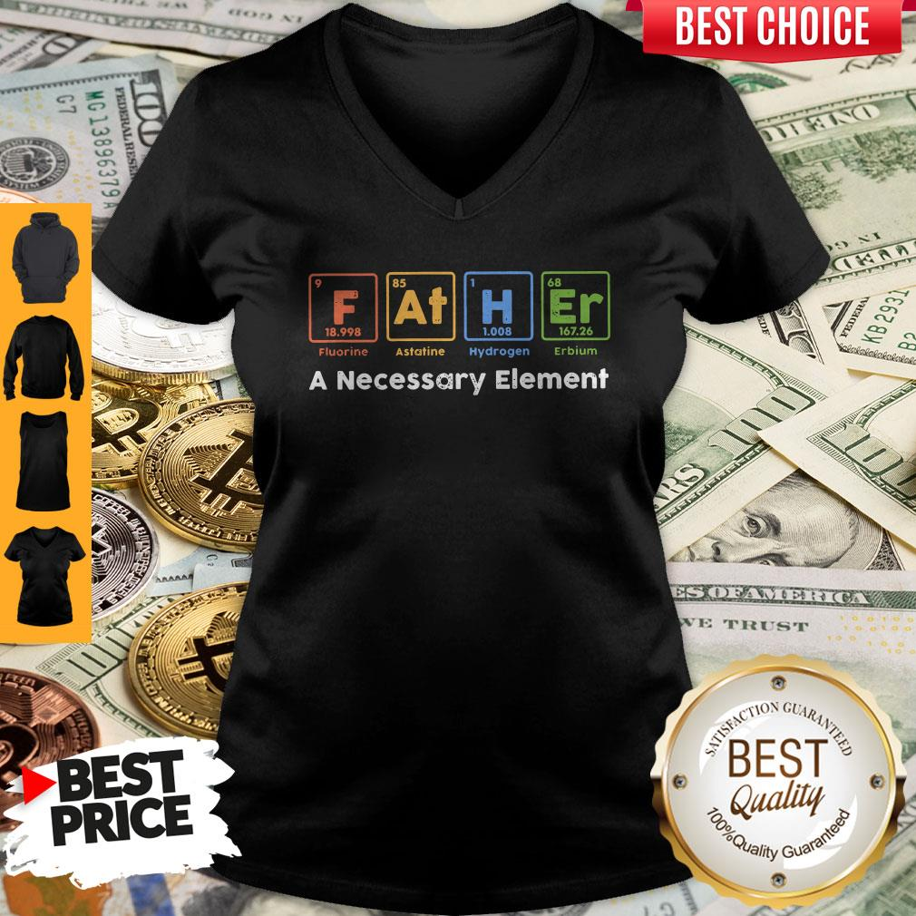 Beautiful Father A Necessary Element V-neck