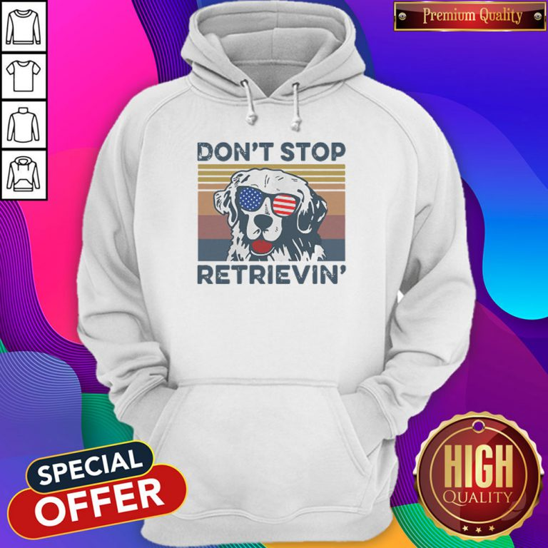 Dont Stop Retrievin Dog Golden Vintage Retro Independence Day Hoodiea