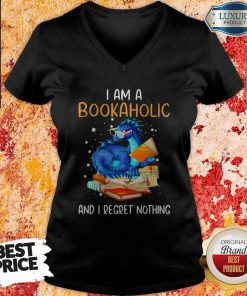 Dragon I Am A Bookaholic And I Regret Nothing V- neck