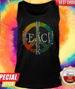 Funny Black Teach Peace Tank Top