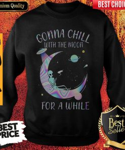 Hot Gonna Chill With The Moon For A While Sweatshirt