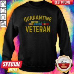 Official Quarantine Veteran Sweatshirt