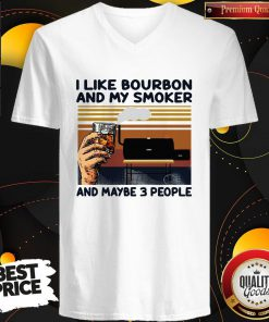 I Like Bourbon And My Smoker And Maybe 3 People Vintage V- neck