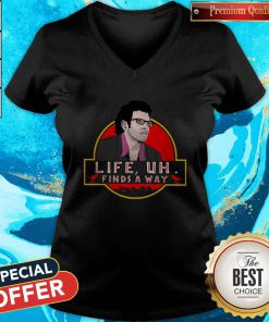 Jeff Goldblum Life Uh Finds A Way V- neck